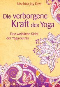 The Secret Power of Yoga by Nischala Joy Devi in German